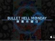弾幕月曜日(Bullet Hell Monday)